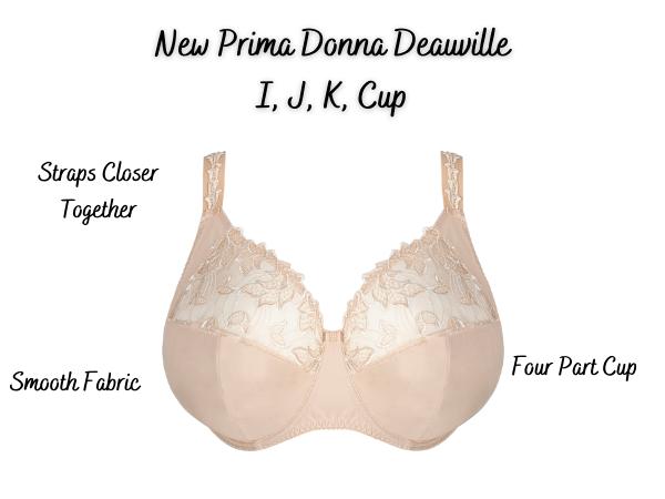 Prima Donn Deauville Bra I, J, k, cup